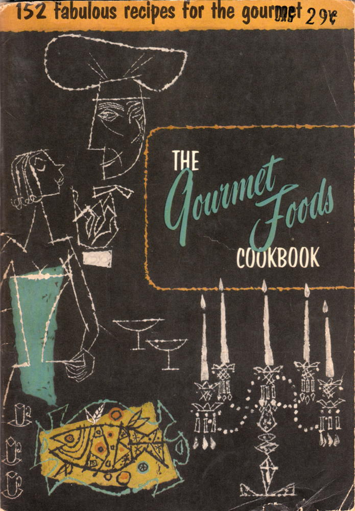 The Gourmet Foods Cookbook cover