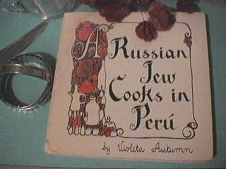 A Russian Jew Cooks in Peru
