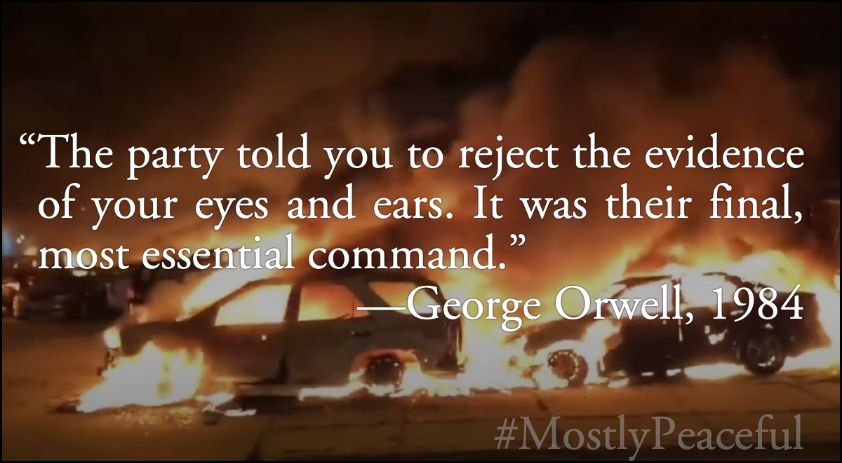 Orwell: mostly peaceful riots
