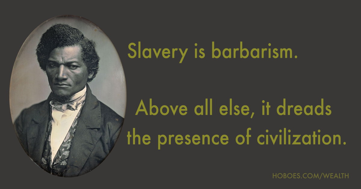 Frederick Douglass: Slavery is barbarism