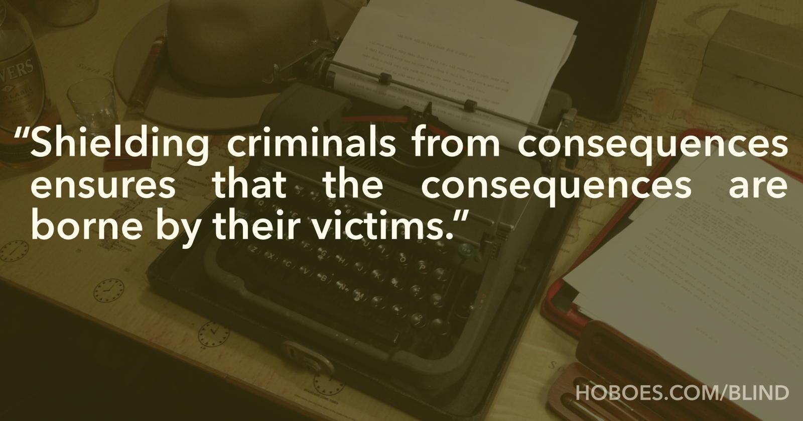 Shielding criminals