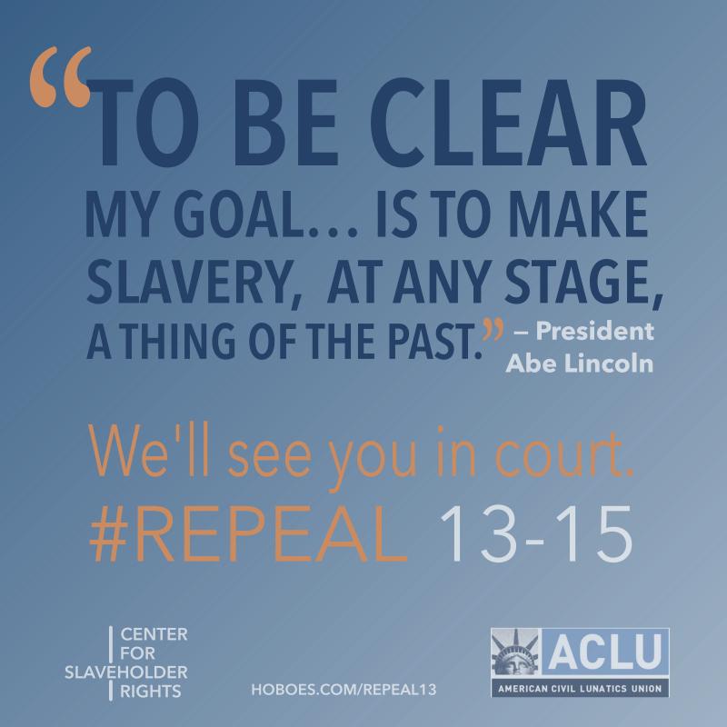ACLU campaign to repeal 13th amendment
