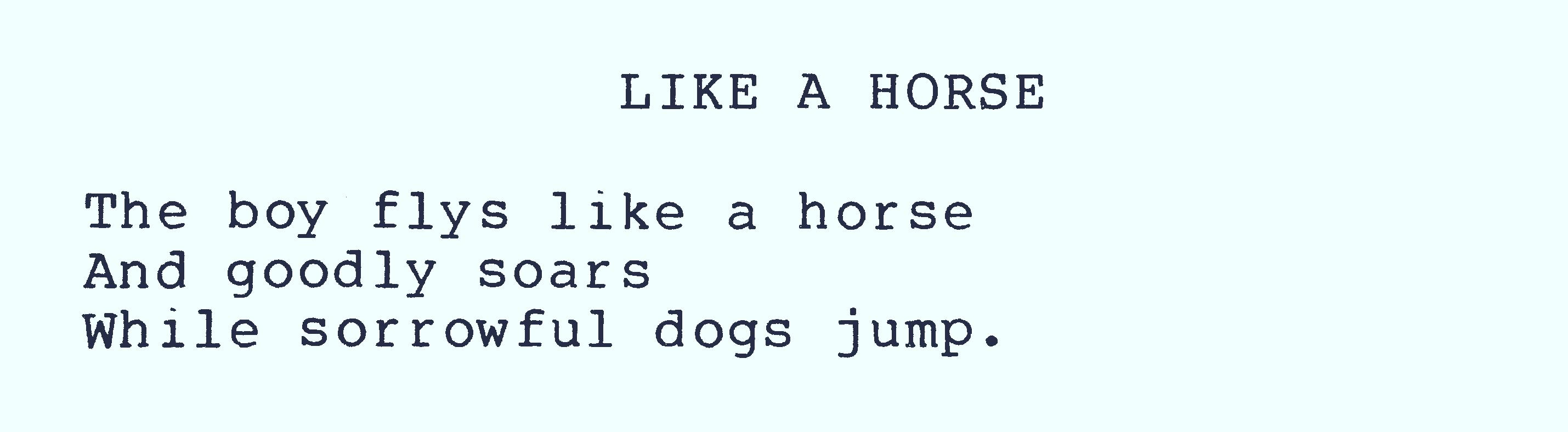 Fly like a horse